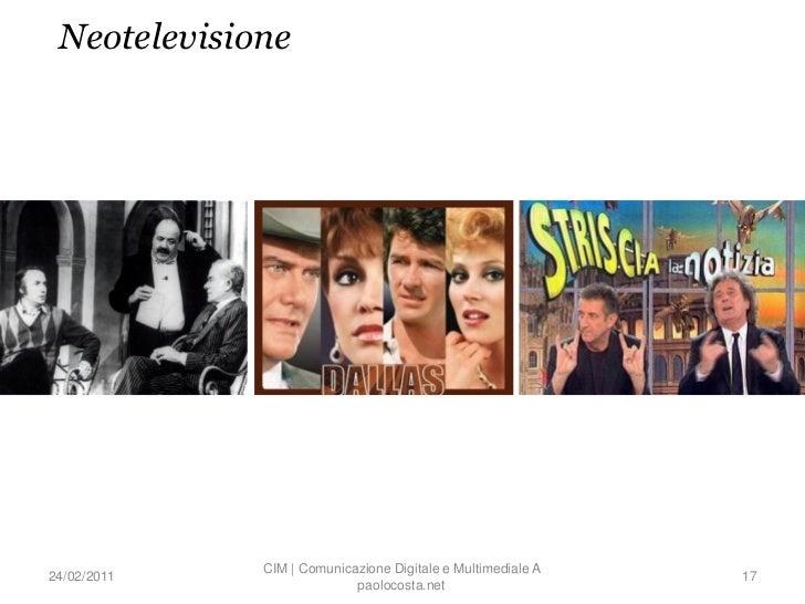 Neotelevisione             CIM | Comunicazione Digitale e Multimediale A24/02/2011                                        ...