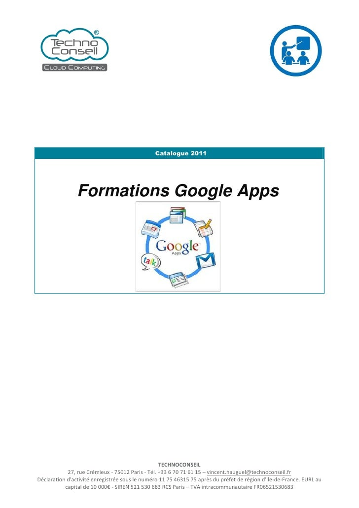 Catalogue 2011                Formations Google Apps                                                  TECHNOCONSEIL       ...