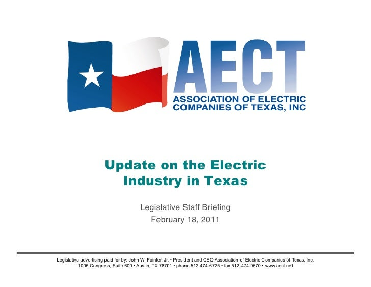 Update on the Electric                         Industry in Texas                                        Legislative Staff ...