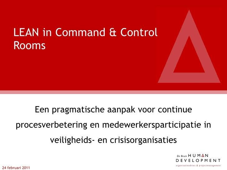 Een pragmatische aanpak voor continue procesverbetering en medewerkersparticipatie in veiligheids- en crisisorganisaties L...