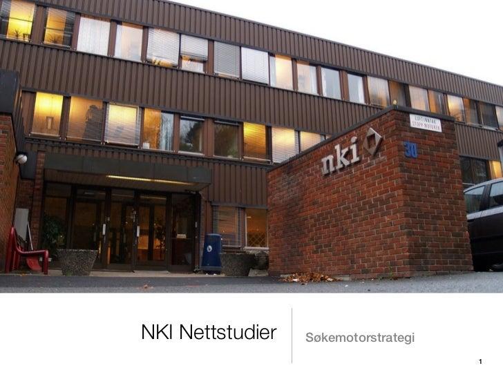 NKI Nettstudier   Søkemotorstrategi                                      1