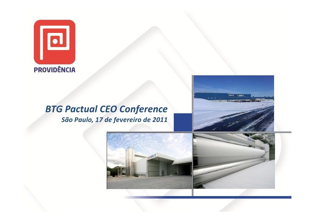 BTG Pactual CEO Conference   São Paulo, 17 de fevereiro de 2011