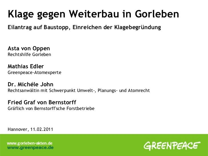 Klage gegen Weiterbau in Gorleben Eilantrag auf Baustopp, Einreichen der Klagebegründung Asta von Oppen   Rechtshilfe Gorl...