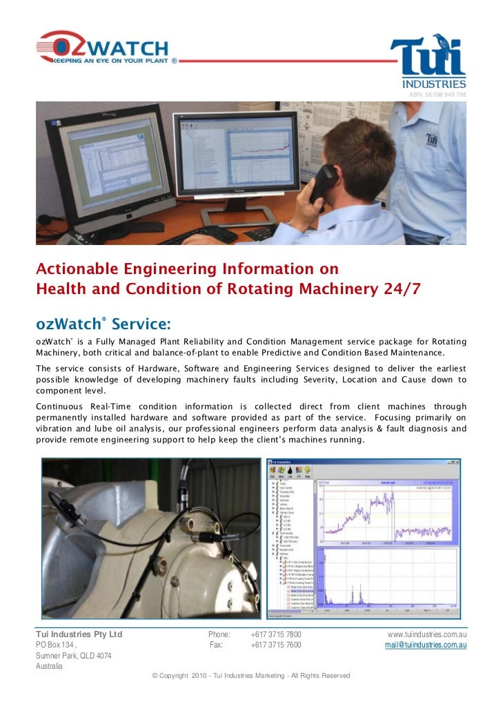 ABN: 58 098 949 798Actionable Engineering Information onHealth and Condition of Rotating Machinery 24/7ozWatch® Service:oz...