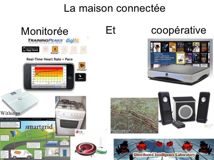 La maison connectée Monitorée coopérative Et Withings smartgrid