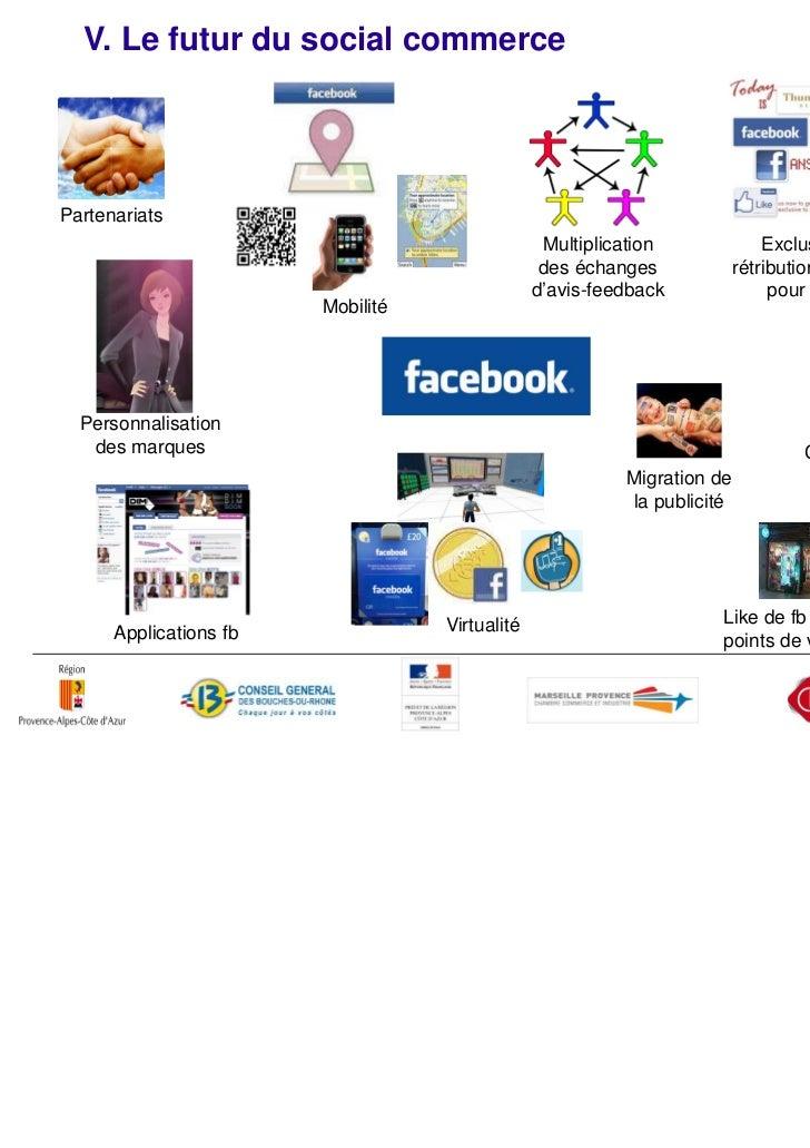 Conclusion          Le social commerce sur Internet n'a pas 10 ans mais il concentre déjàtoute l'attention des spécialiste...