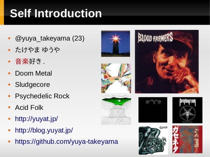 Self Introduction   @yuya_takeyama (23)   たけやま ゆうや   音楽好き .   Doom Metal   Sludgecore   Psychedelic Rock   Acid Fol...