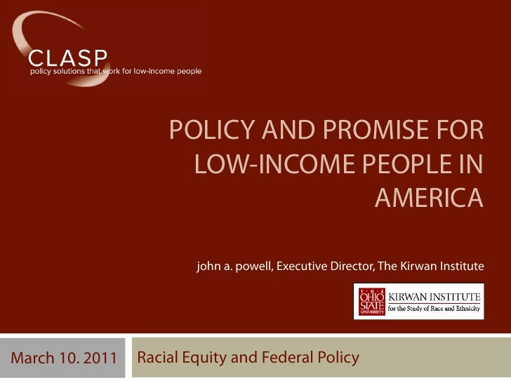 POLICY AND PROMISE FOR                       LOW-INCOME PEOPLE IN                                   AMERICA               ...