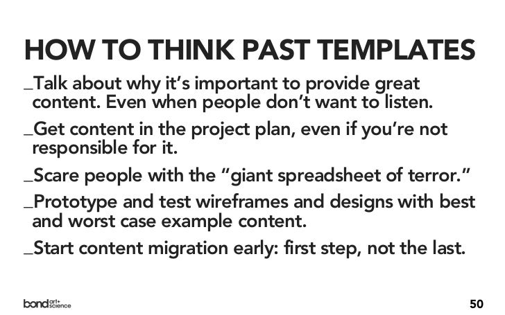 1. THINK BEYOND THETEMPLATE.2. EVALUATE CONTENT QUALITY.                           51