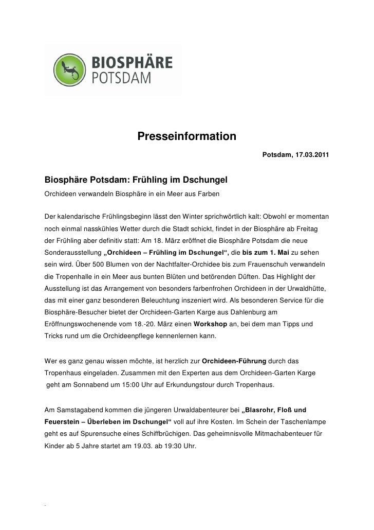 Presseinformation                                                                       Potsdam, 17.03.2011Biosphäre Potsd...
