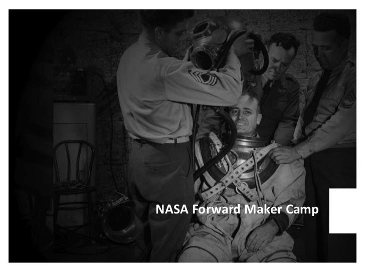 NASA Forward Maker Camp<br />