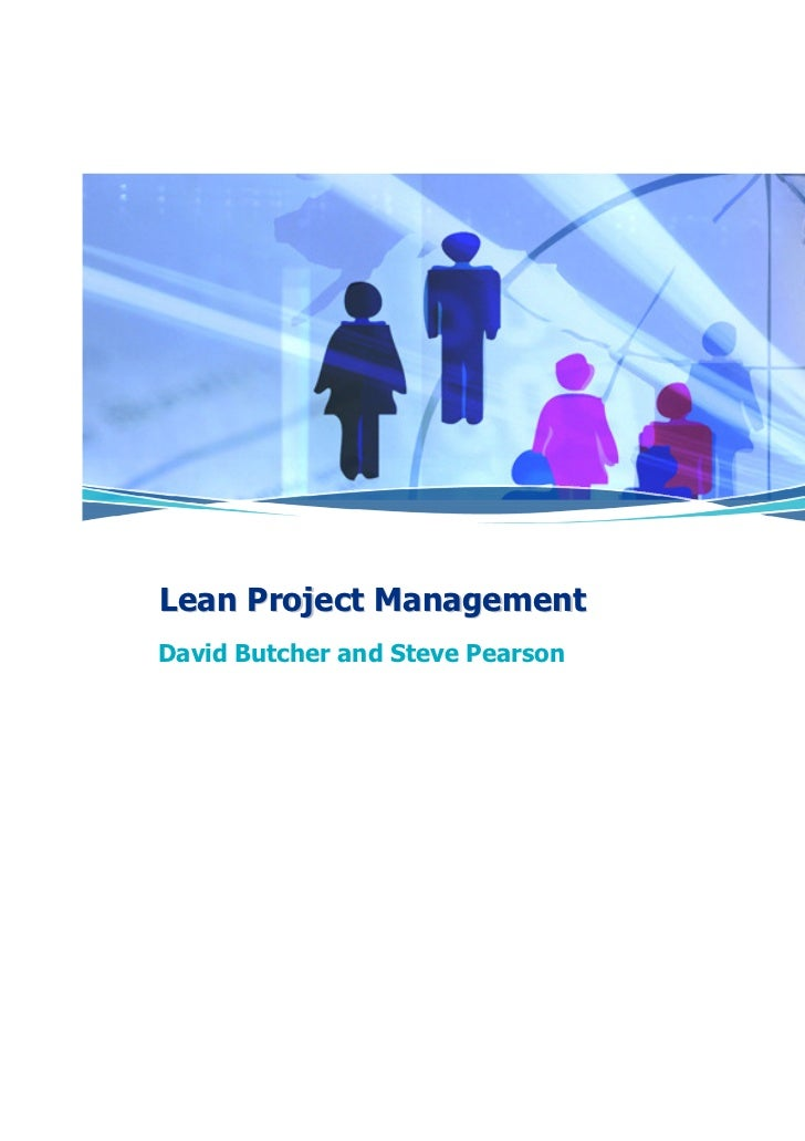 Lean Project ManagementDavid Butcher and Steve Pearson