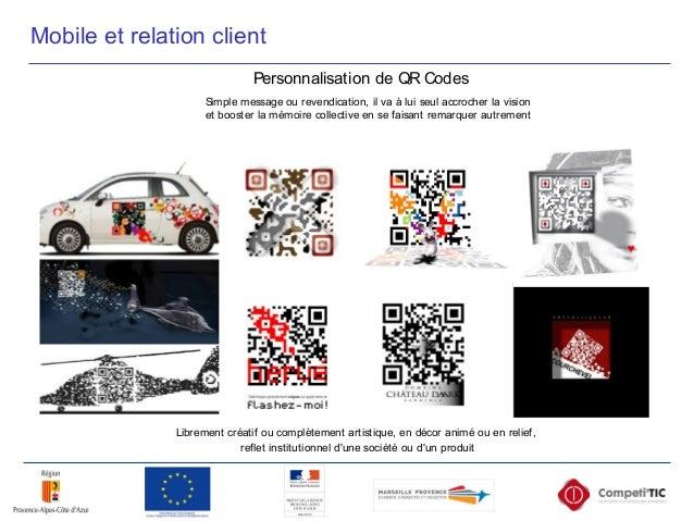 Mobile et relation client Librement créatif ou complètement artistique, en décor animé ou en relief, reflet institutionnel...