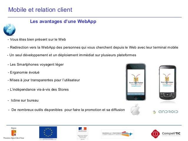 - Un seul développement et un déploiement immédiat sur plusieurs plateformes Les avantages d'une WebApp - L'indépendance v...