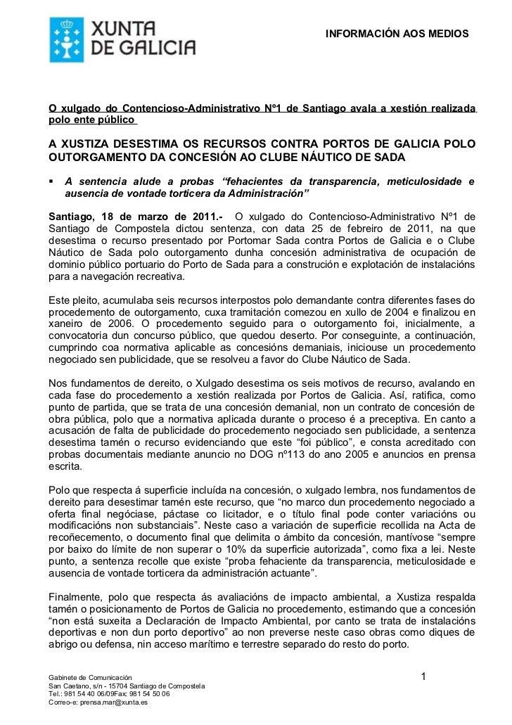 INFORMACIÓN AOS MEDIOSO xulgado do Contencioso-Administrativo Nº1 de Santiago avala a xestión realizadapolo ente públicoA ...