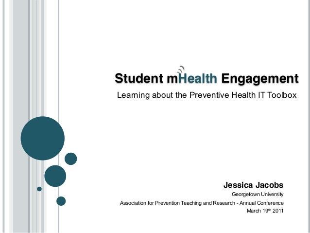 Student mHealth EngagementLearning about the Preventive Health IT Toolbox                                           Jessic...