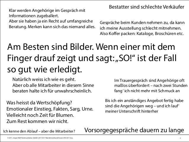 2© 2011, Jürgen Wolf Kommunikation GmbH | 20110317 Bestatterverband Hessen JHV 2011.key Bestatter sind schlechte Verkäufe...