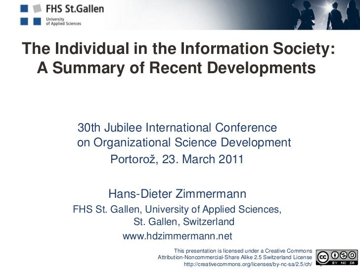 The Individual in the Information Society:  A Summary of Recent Developments       30th Jubilee International Conference  ...