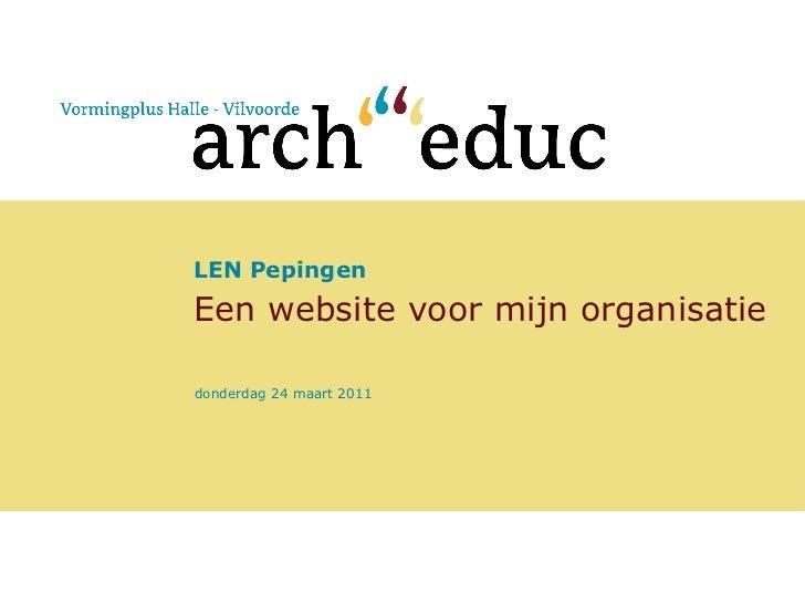 LEN Pepingen Een website voor mijn organisatie donderdag 24 maart 2011