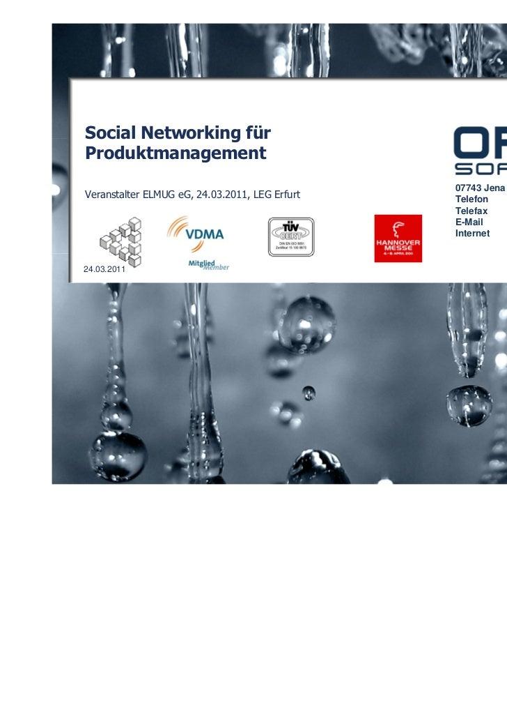 Social Networking fürProduktmanagement                                                07743 Jena   Humboldtstraße 13Verans...