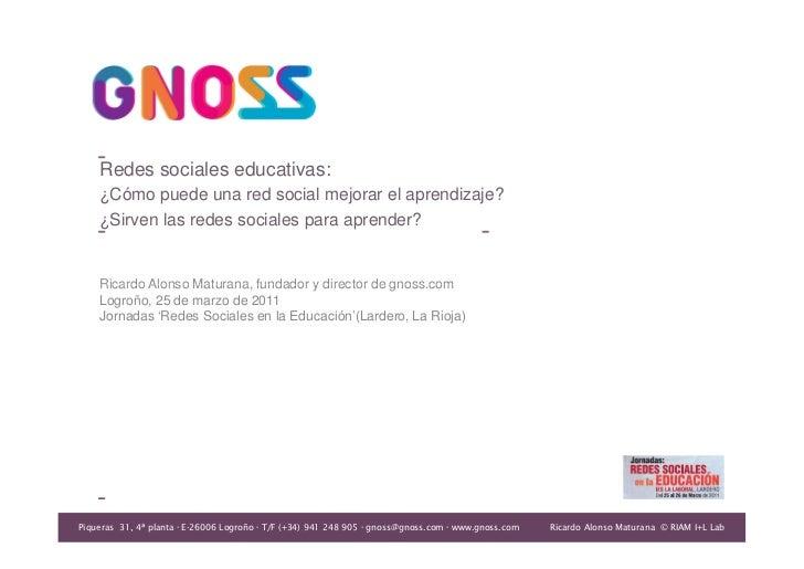 Redes sociales educativas:    ¿Cómo puede una red social mejorar el aprendizaje?    ¿Sirven las redes sociales para aprend...