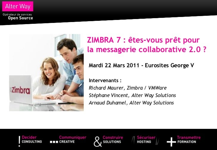 Seminaire Alter Way Zimbra 7