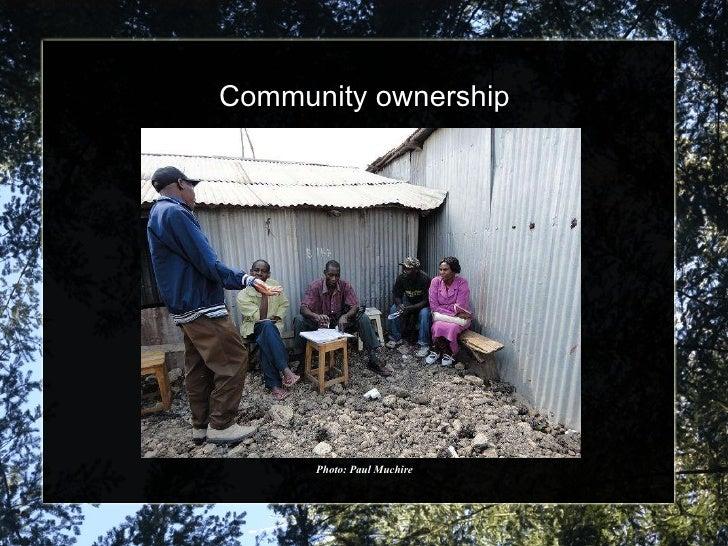 Community ownership Photo: Paul Muchire