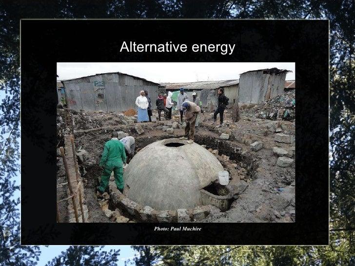 Alternative energy Photo: Paul Muchire