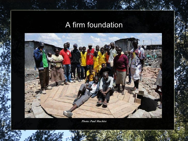 A firm foundation Photo: Paul Muchire