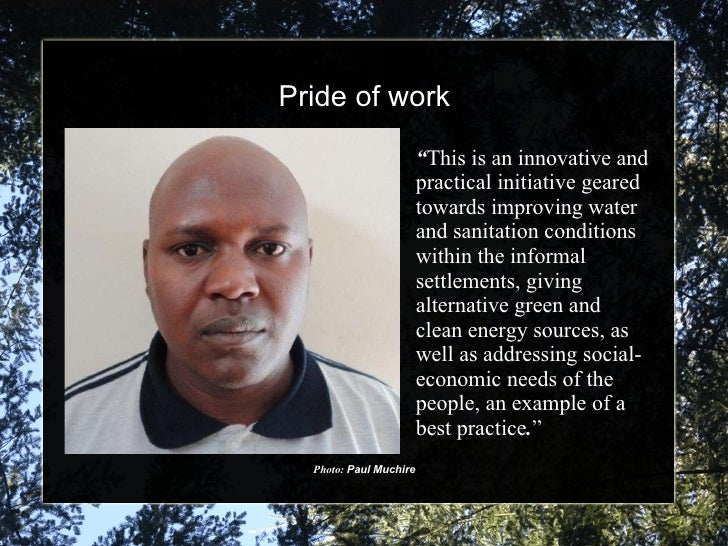 """Pride of work Photo:  Paul Muchire """" This is an innovative and practical initiative geared towards improving water and san..."""