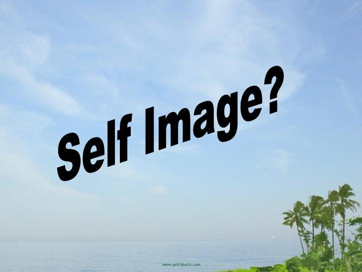 Self Image?