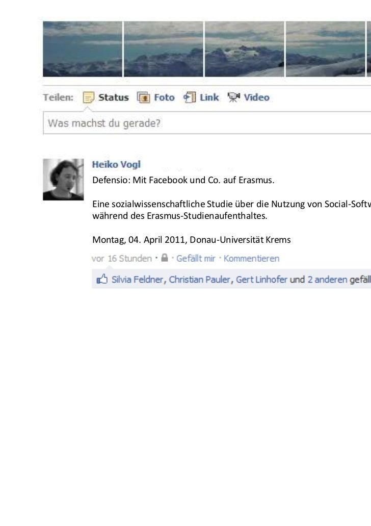 Defensio: Mit Facebook und Co. auf Erasmus.Eine sozialwissenschaftliche Studie über die Nutzung von Social-Softwarewährend...