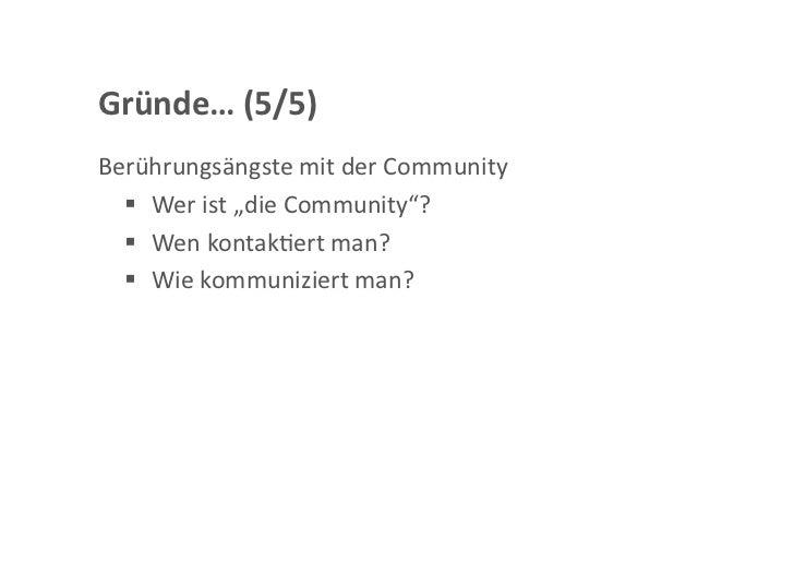 Wastun?(1/3) BestehendeKommunikaGonskanälenutzen   Mailinglisten   Forum   (Twi<er) DarstellungdesPro...