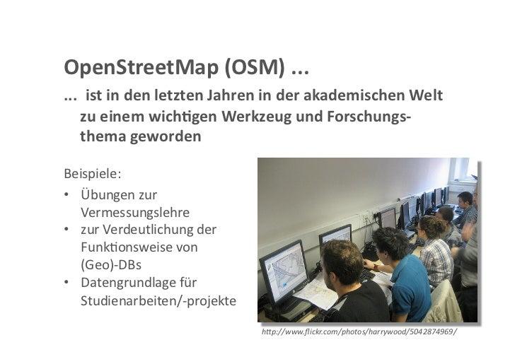 OpenStreetMap in der Forschung ? Slide 2