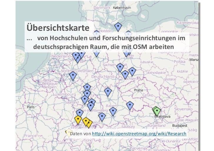 Übersichtskarte... vonHochschulenundForschungseinrichtungenim    deutschsprachigenRaum,diemitOSMarbeiten    ...