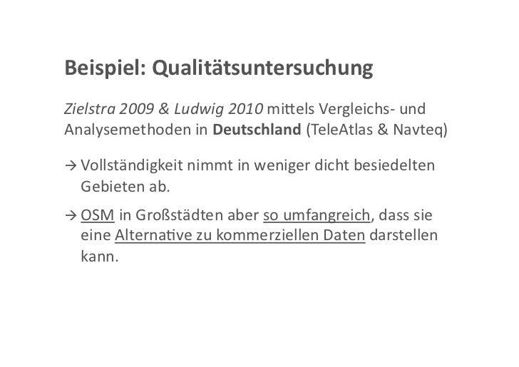 Beispiel:QualitätsuntersuchungZielstra2009&Ludwig2010mi<elsVergleichs‐undAnalysemethodeninDeutschland(TeleAtl...