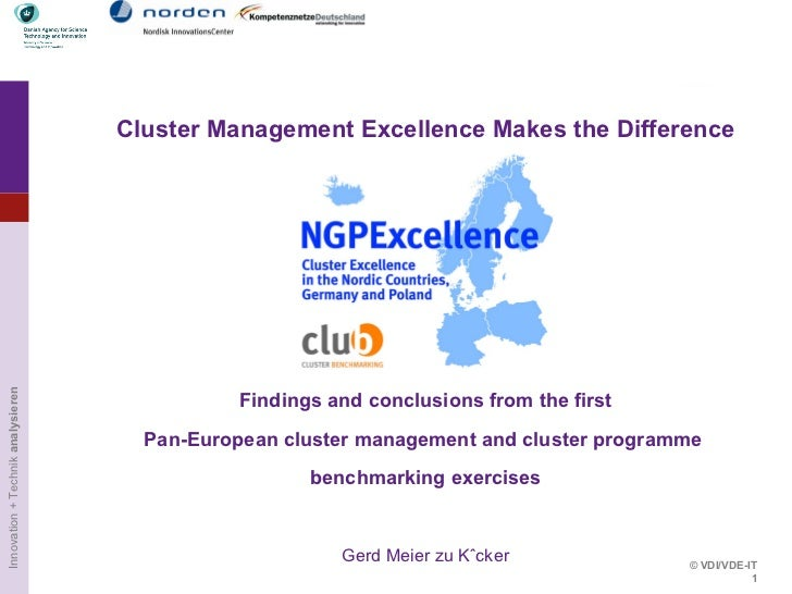 Cluster Management Excellence Makes the Difference Findings and conclusions from the first Pan-European cluster management...