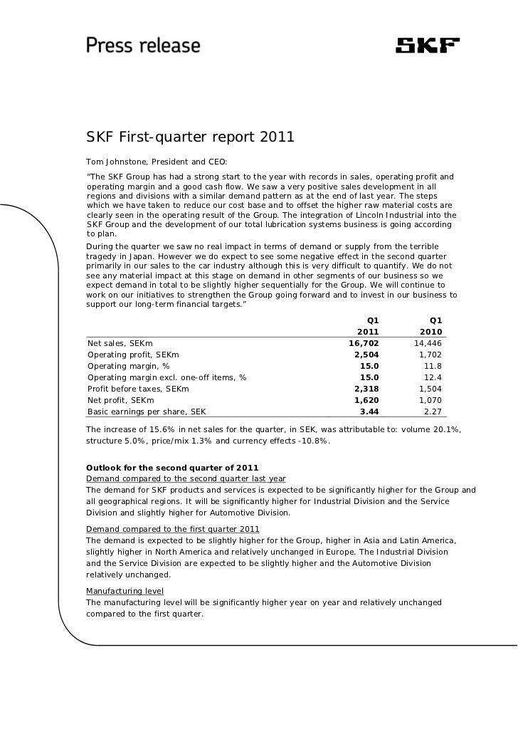 "SKF First-quarter report 2011Tom Johnstone, President and CEO:""The SKF Group has had a strong start to the year with recor..."