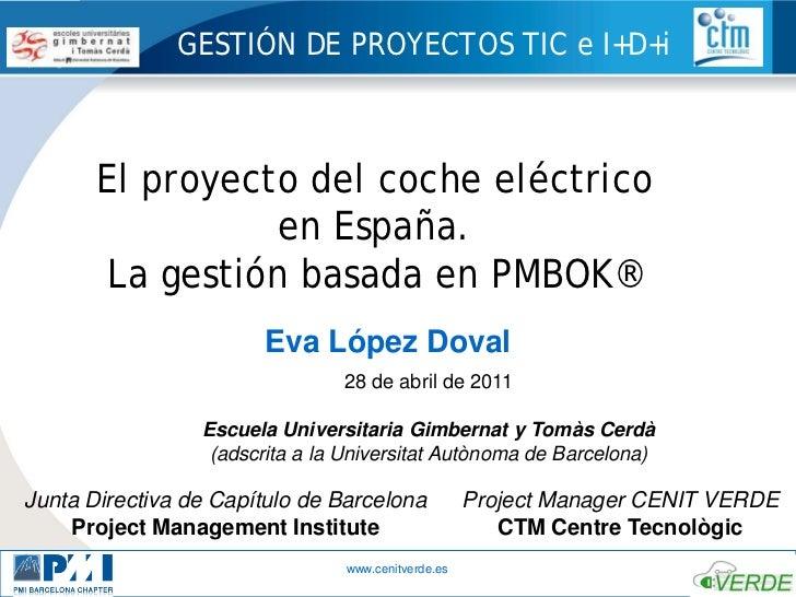 20110428 el proyecto del coche electrico en espa a la for Ejemplo proyecto completo pmbok