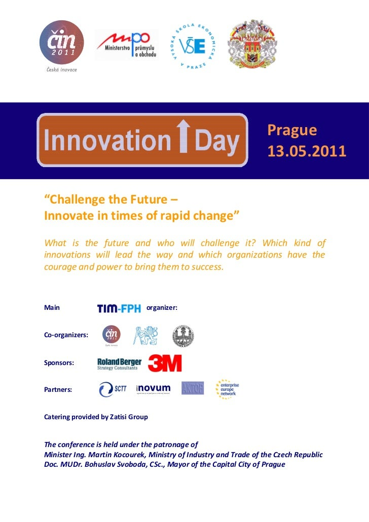 "Prague                                                                     13.05.2011""Challenge the Future –Innovate in ti..."
