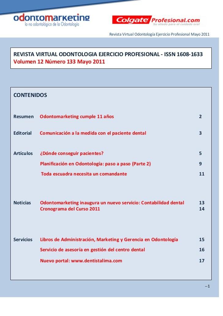 Revista Virtual Odontología Ejercicio Profesional Mayo 2011REVISTA VIRTUAL ODONTOLOGIA EJERCICIO PROFESIONAL - ISSN 1608-1...
