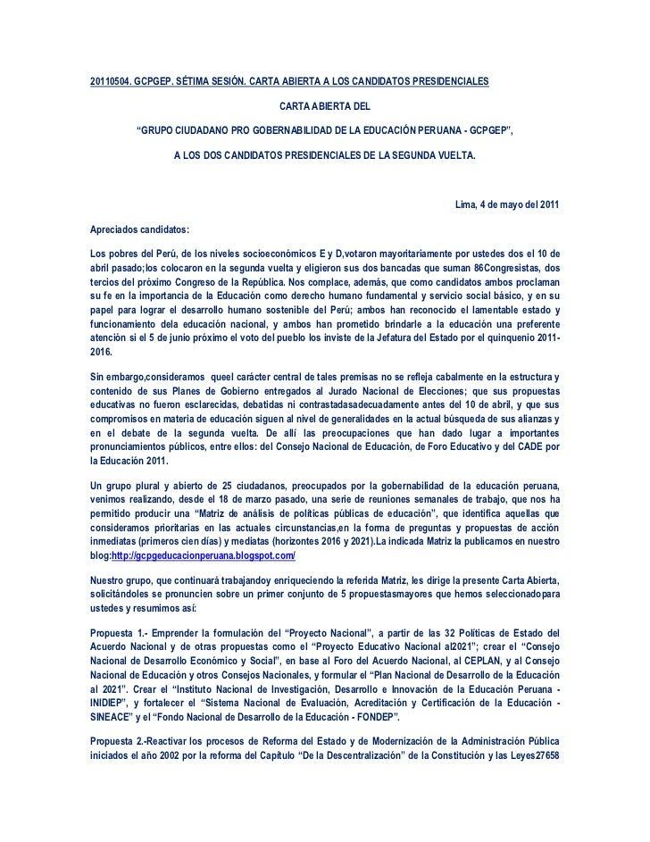 20110504. GCPGEP. SÉTIMA SESIÓN. CARTA ABIERTA A LOS CANDIDATOS PRESIDENCIALES                                            ...
