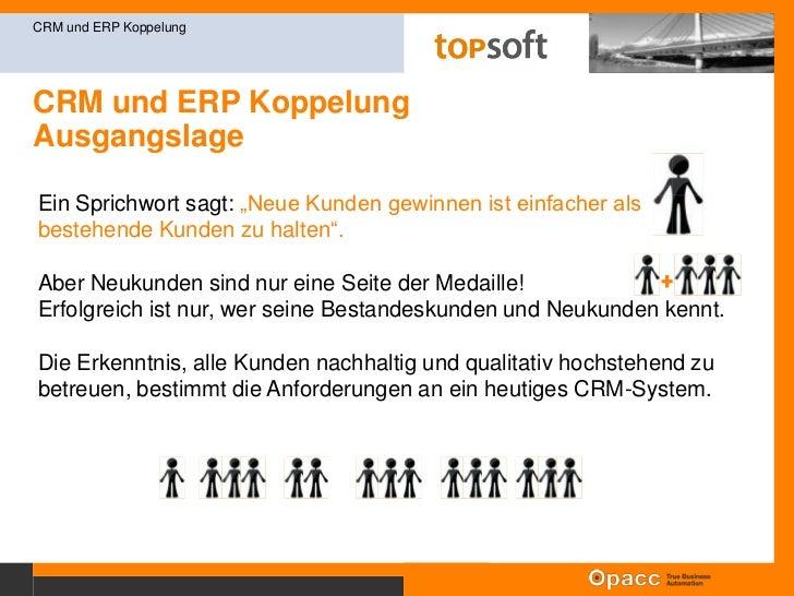 Opacc Software AG<br />CRM und ERP Koppelung<br />Erfolgsfaktoren im Kundenmanagement<br />