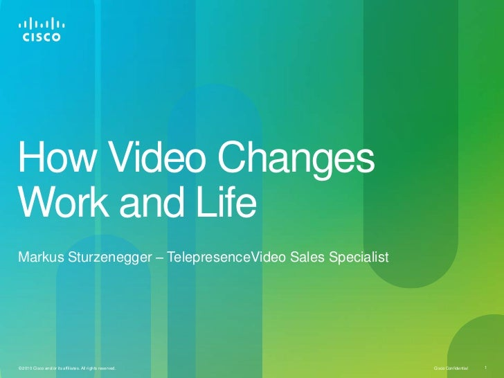 How Video Changes Work and Life<br />Markus Sturzenegger – TelepresenceVideo Sales Specialist<br />