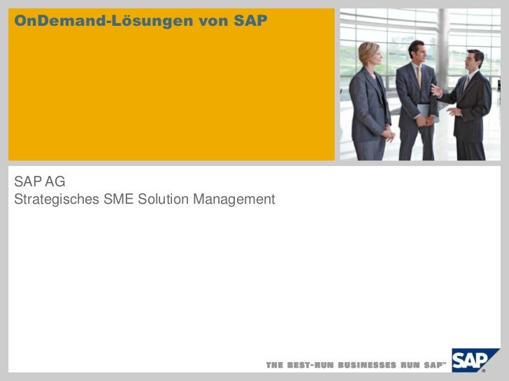 OnDemand-Lösungen von SAP<br />SAP AG<br />Strategisches SME Solution Management<br />