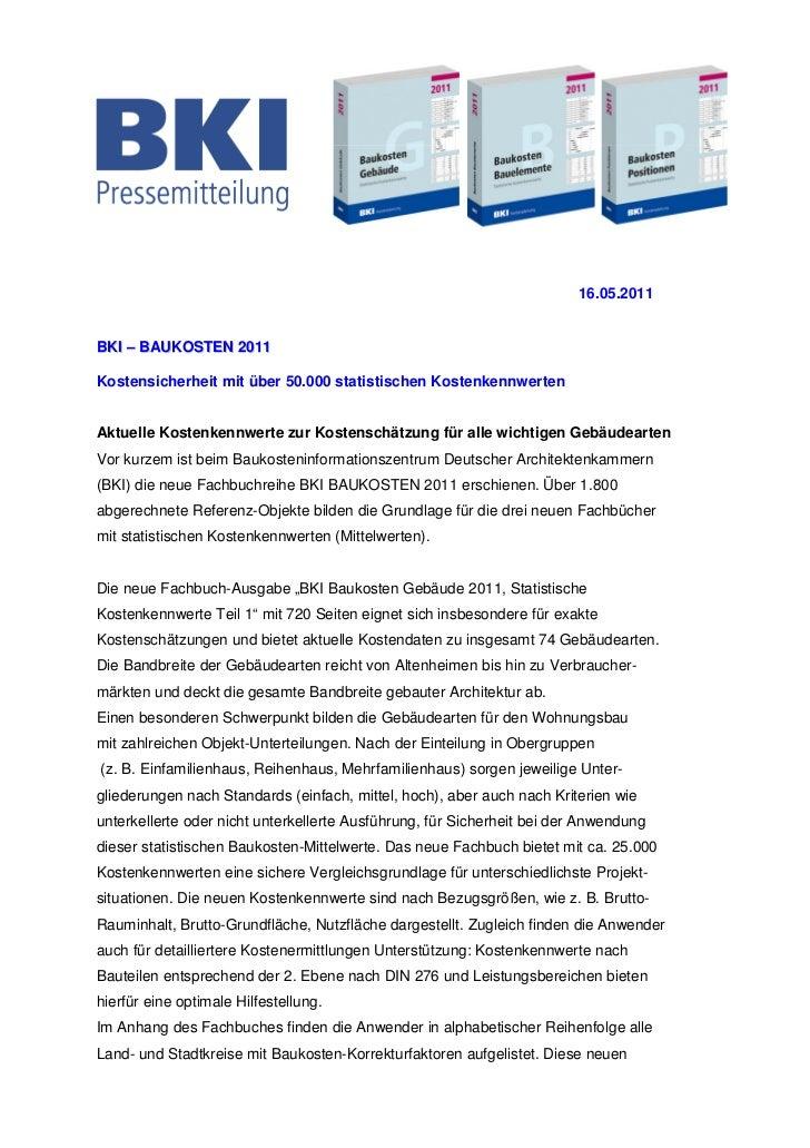 16.05.2011BKI – BAUKOSTEN 2011Kostensicherheit mit über 50.000 statistischen KostenkennwertenAktuelle Kostenkennwerte zur ...