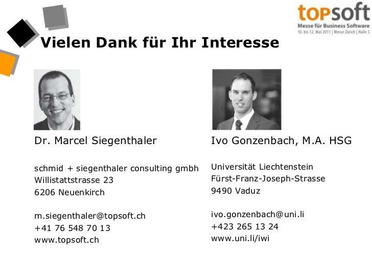 Vielen Dank für Ihr Interesse<br />Dr. Marcel Siegenthaler<br />schmid + siegenthalerconsultinggmbh<br />Willistattstrasse...