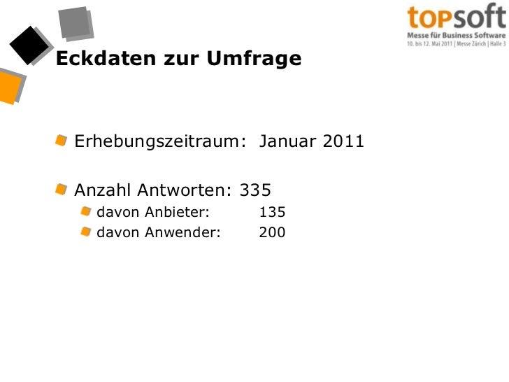 Eckdaten zur Umfrage<br />Erhebungszeitraum:  Januar 2011<br />Anzahl Antworten: 335<br />davon Anbieter:135<br />davon A...