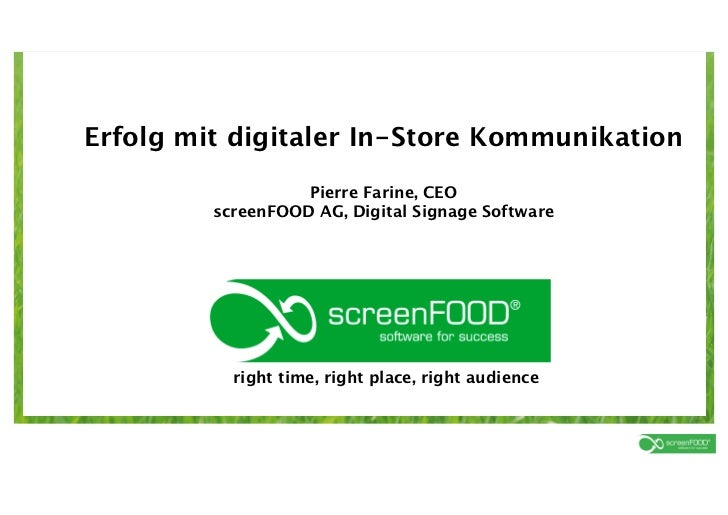 Erfolg mit digitaler In-Store Kommunikation                                   Pierre Farine, CEO                         s...