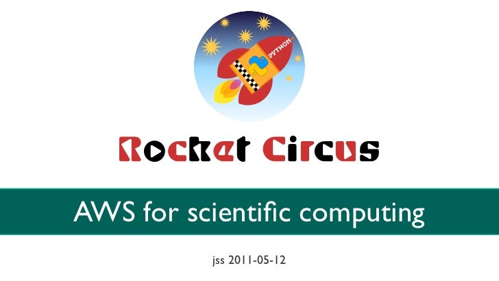AWS for scientific computing          jss 2011-05-12